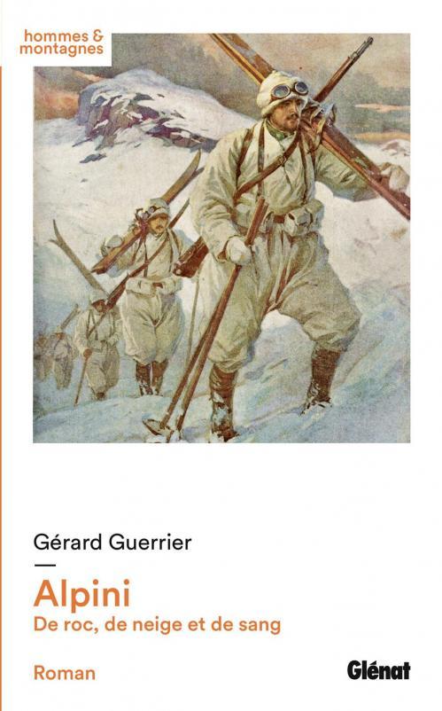 Alpini de roc de neige et de sang glenat